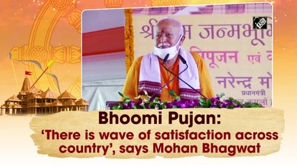 Bhoomi Pujan: 'There is wave of satisfaction across country', says Mohan Bhagwat