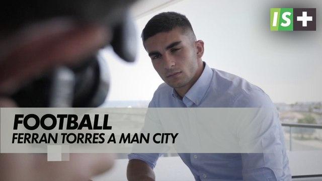 Ferran Torres arrive à Manchester City