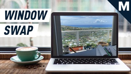 Pretend to work from other people's homes with Window Swap