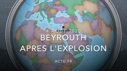 Beyrouth après l'explosion : le choc