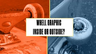 Either, Or: Do Pro Skateboarders Flip Their Wheel Graphic Inside or Outside?