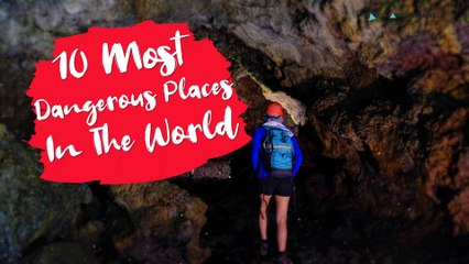 10 Most Dangerous Places In The World | Deadliest Places