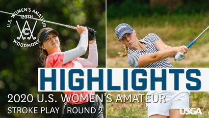 2020 U.S. Women's Amateur: Best of Stroke Play Round 2