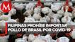 Filipinas suspende importación de pollo de Brasil ante miedo a coronavirus