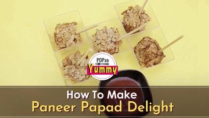 How To Make Paneer Papad Delight - POPxo Yummy