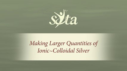SOTA Silver Pulser - Making Larger Quantities of Ionic~Colloidal Silver