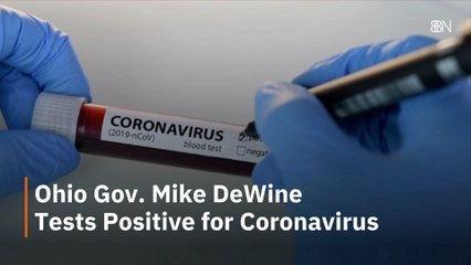 Ohio Gov. Mike DeWine Has COVID-19