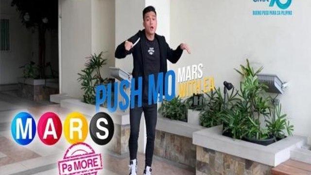 "Mars Pa More: Get ""On the Dance Floor"" with EA Guzman!   Push Mo Mars"