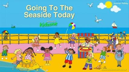 Kidzone - Going To The Seaside