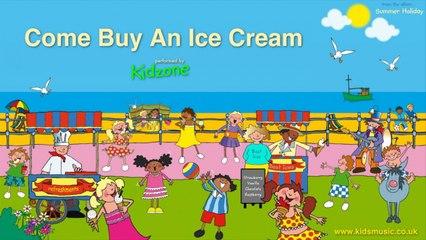 Kidzone - Come Buy An Ice Cream