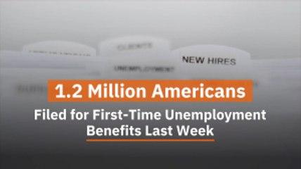 1.2 Million Americans Need Unemployment Benefits