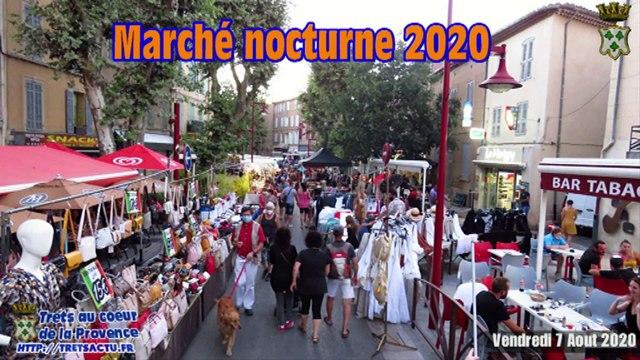 1er marché noctune de Trets de l'été 2020 7aout2020