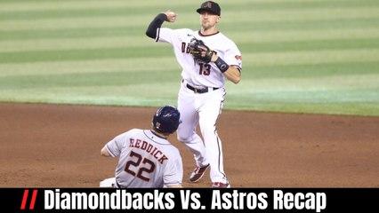 Diamondbacks Vs. Astros Recap