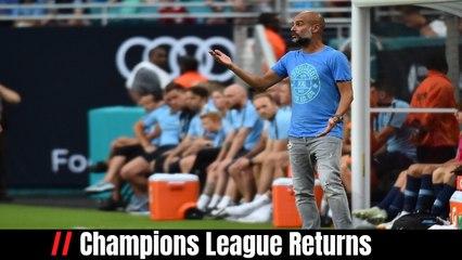 Champions League Returns