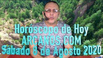 HOROSCOPO DE HOY de ARCANOS.COM - Sábado 8 de Agosto de 2020