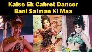 Kaise Ek Cabret Dancer  Bani Salman Ki Maa