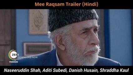 Mee Raqsam Trailer - Hindi | Naseeruddin Shah
