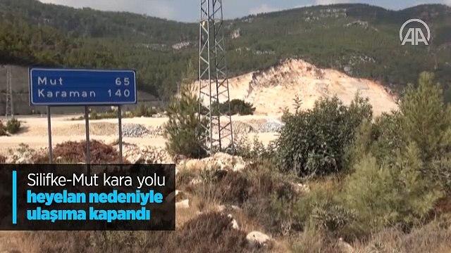 Mersin'de Silifke-Mut kara yolu heyelan nedeniyle ulaşıma kapandı