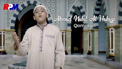 Ahmad Nabil Al Habsyi - Qomarun (Official Music Video)