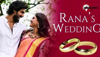 राणा दग्गुबाती और मिहिका की शादी का वीडियो