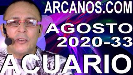 ACUARIO AGOSTO 2020 ARCANOS.COM - Horóscopo 9 al 15 de agosto de 2020 - Semana 33