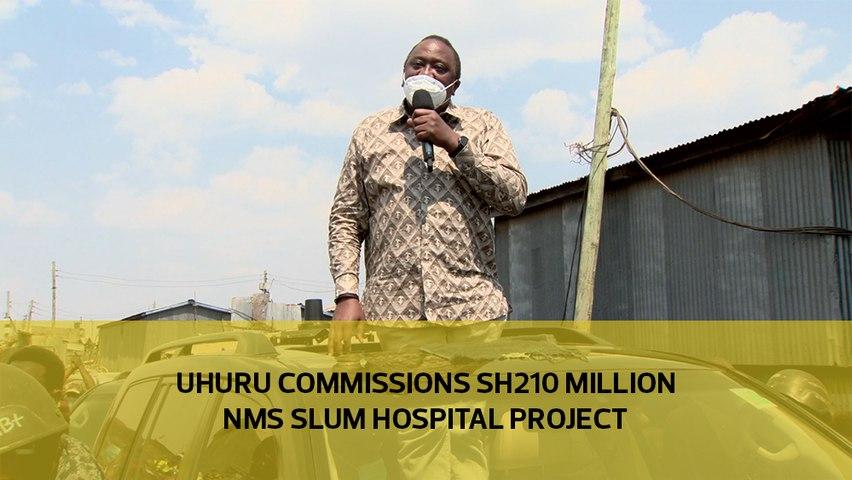 Uhuru commissions Sh210 million NMS slum hospital project