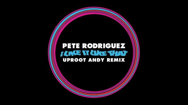 Pete Rodríguez - I Like It Like That