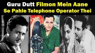 Guru Dutt Filmon Mein Aane Se Pahle Telephone Operator Thei