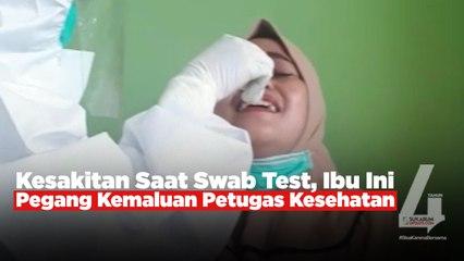 Kesakitan Saat Swab Test, Ibu Ini Pegang Kemaluan Petugas Kesehatan