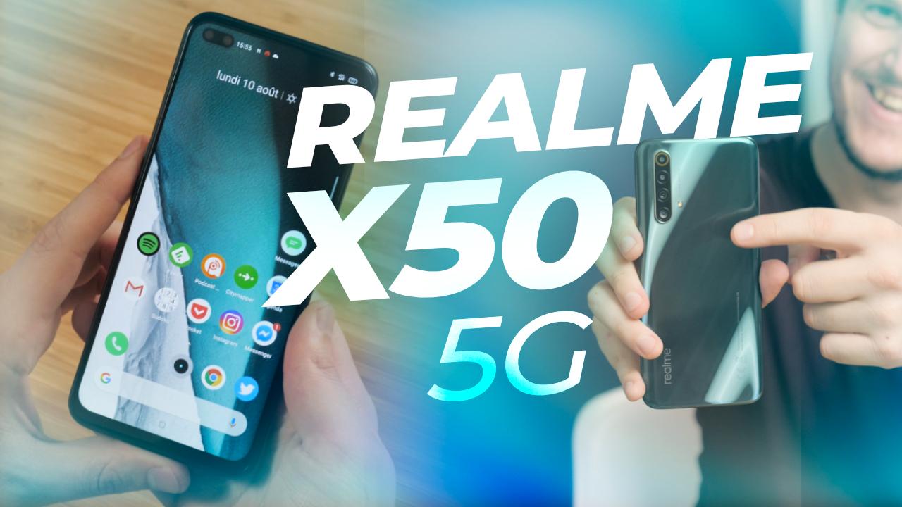 Realme X50 : écran 120 Hz, 5G pour SEULEMENT 379€ !