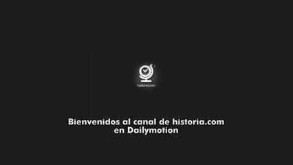 ¡Bienvenidos al Canal de Historia.com en Dailymotion!