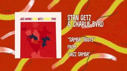 Stan Getz - Samba Triste