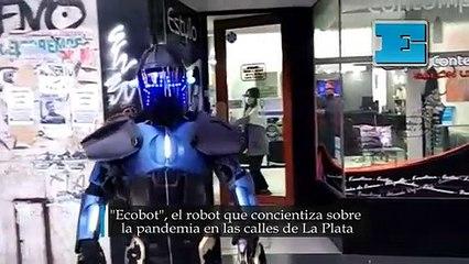 """""""Ecobot"""", el robot que concientiza sobre la pandemia en las calles de La Plata"""