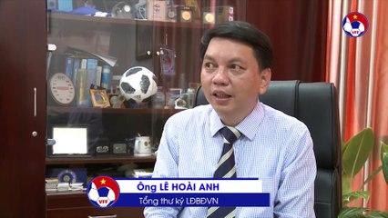 TTK Lê Hoài Anh chia sẻ về nhiệm vụ của tân GĐKT VFF | VFF Channel
