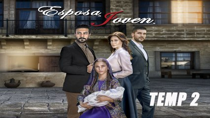 Esposa Joven - T2 - Episodio 78