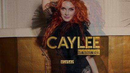 Caylee Hammack - Sister