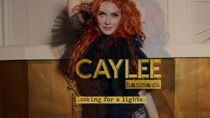 Caylee Hammack - Looking For A Lighter