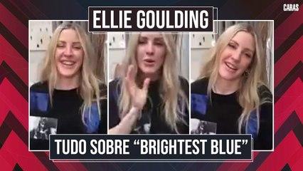 ELLIE GOULDING TRAZ SEU VERDADEIRO EU EM BRIGHTEST BLUE E REVELA ARREPENDIMENTO COM O BRASIL