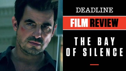The Bay Of Silence   Film Review