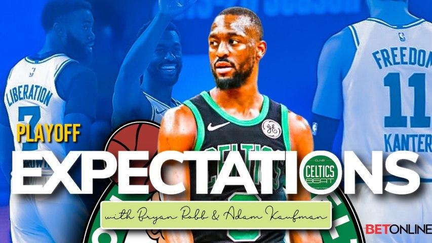 Celtics 2020 Playoffs Expectations with  Brian Robb - Celtics Beat Podcast