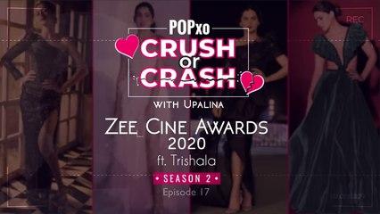 Crush or Crash Season 2 with Upalina- Zee Cine Awards ft. Trishala - Episode 17 POPxo