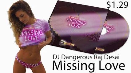New Songs 2020 | Mega Hits 2020 | Music Mix 2020 | Deep House Mix - Missing Love (DJ Dangerous Raj Desai)