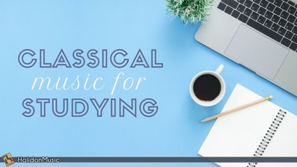 Various Artists - Classical Music for Studying