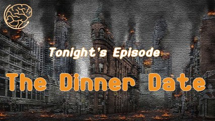 The Day the Masks Came Off —Dinner Date — CCW Radio Shorts