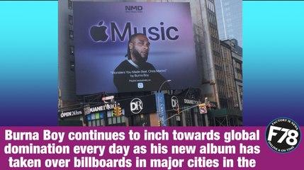 "F78NEWS: Burna Boy's ""Twice As Tall"" Album spotted on London & New York Billboards."