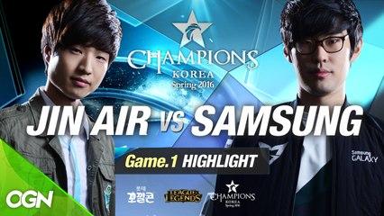 [H/L 2016.02.05] JIN AIR vs SAMSUNG Game 1 - RO1 l 롯데 꼬깔콘 LoL Champions Korea Spring 2016