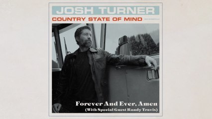 Josh Turner - Forever and Ever, Amen