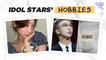 [Pops in Seoul] Idol Stars' Hobbies [K-pop Dictionary]