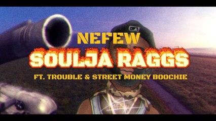 Nefew - Soulja Raggs