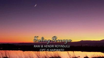 Hendri Rotinsulu - Saling Percaya